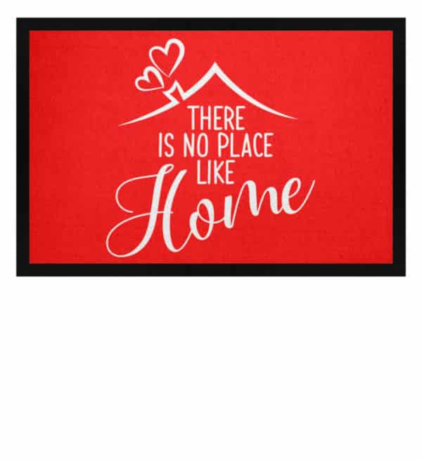 There is no place like home - Fußmatte mit Gummirand-5761