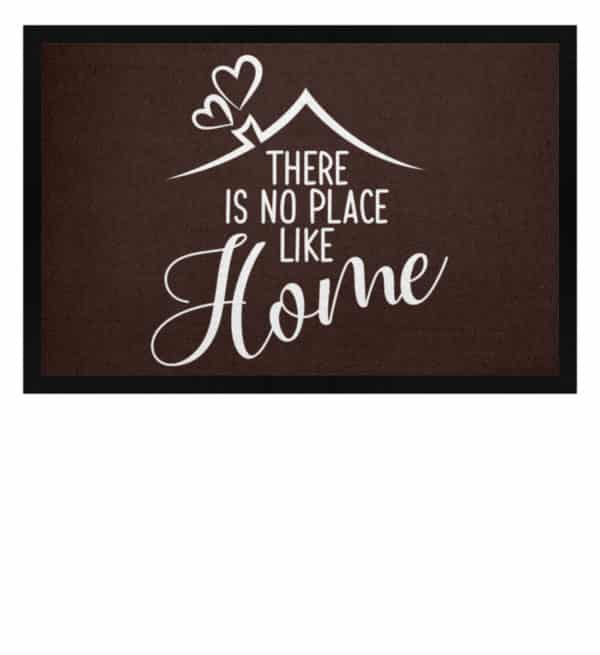 There is no place like home - Fußmatte mit Gummirand-1074
